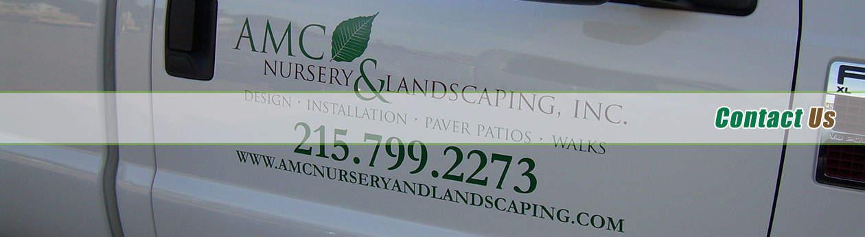 Contact AMC Nursery & Landscaping PA